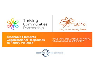 'Teachable Moments' Organisational Responses to Family Violence Co-Design Workshop